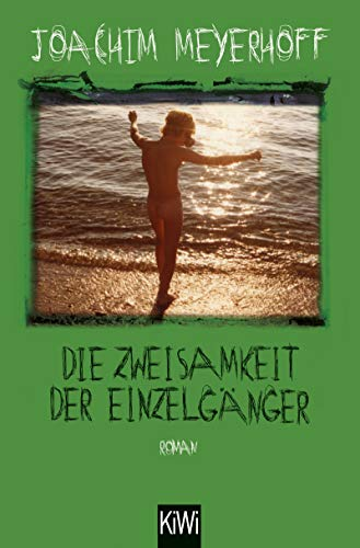 Die Zweisamkeit der Einzelgänger: Roman (Alle Toten fliegen hoch 4) -