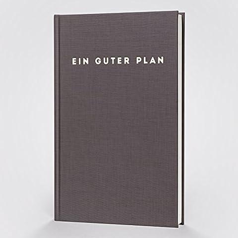 Ein guter Plan: Achtsamkeitsplaner / Terminkalender für 2018 | der A5 Kalender und Organizer für weniger Stress und mehr Achtsamkeit im Alltag | Terminplaner mit Monatsreflexion für mehr Fokus und Struktur | mit Lebensplaner, Sachbuch und Notizbuch Teil | (Anthrazit)