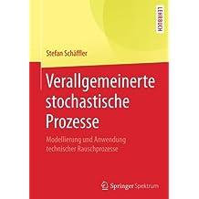 Verallgemeinerte stochastische Prozesse: Modellierung und Anwendung technischer Rauschprozesse