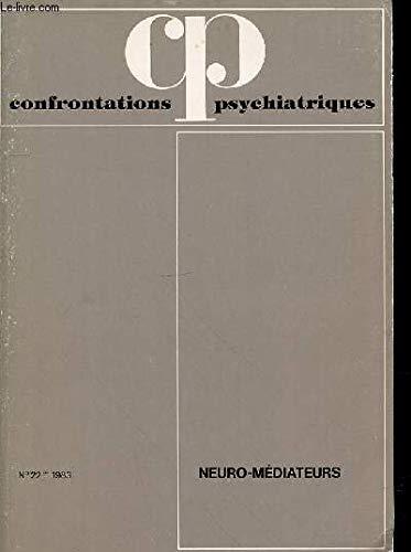 Confrontation psychiatrique n°22, les neuro-médiateurs