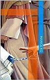 തൊങ്ങൽ തൊട്ട സ്ത്രീ: ഒട്ടനവധി ആത്മീയ സത്യങ്ങൾ (Malayalam Edition)