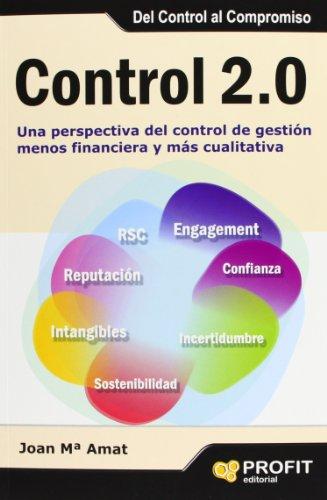 Control 2.0: Una Perspectiva Del Control De Gestión Menos Financiera Y Más Cualitativa