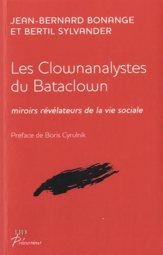 Les Clownanalystes du Bataclown - les Nouveaux Fous du Roi
