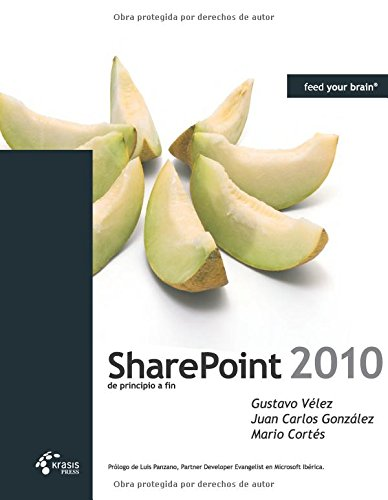 Sharepoint 2010 de principio a fin por Gustavo Vélez
