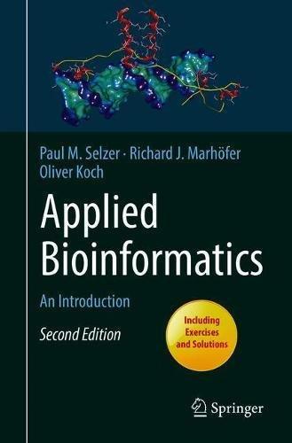 Applied Bioinformatics: An Introduction por Paul M. Selzer