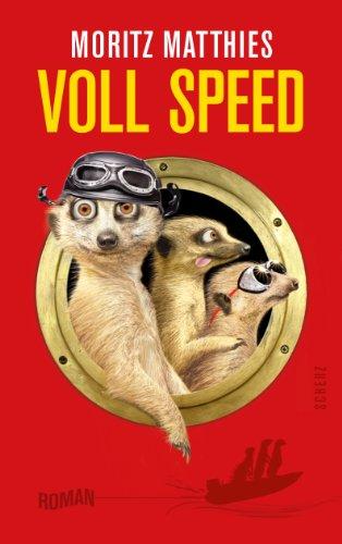Buchseite und Rezensionen zu 'Voll Speed: Roman' von Moritz Matthies
