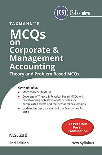 MCQs on Corporate & Management Accounting-Theory and Problem Based MCQs (CS-Executive)(New Syllabus)(2nd Edition September 2019)