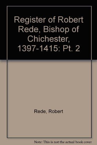 register-of-robert-rede-bishop-of-chichester-1397-1415-pt-2