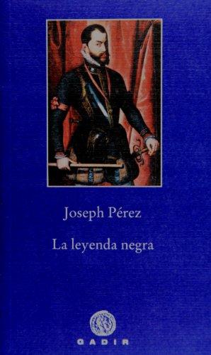 Descargar Libro La leyenda negra (Pequeña Biblioteca) de Joseph Pérez
