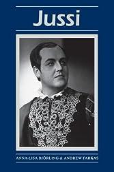 Jussi (Opera Biographies (Amadeus))