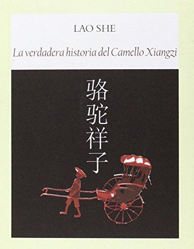 la-verdadera-historia-del-camello-xiangzi-literadura