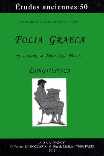 Folia graeca in honorem Edouard Will : Linguistica