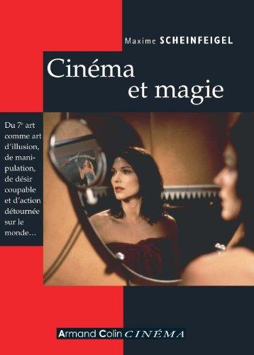 Cinéma et magie par Maxime Scheinfeigel