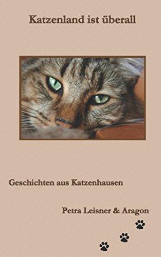 Katzenland ist überall (Geschichten aus Katzenhausen, Band 3)
