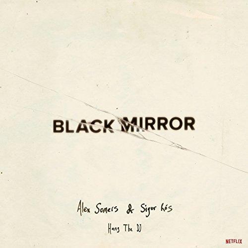 Preisvergleich Produktbild Black Mirror: Hang the DJ (Netflix Ost) [Vinyl LP]