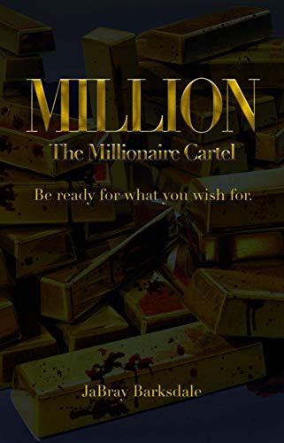Million: The Millionaire Cartel (English Edition) eBook ...