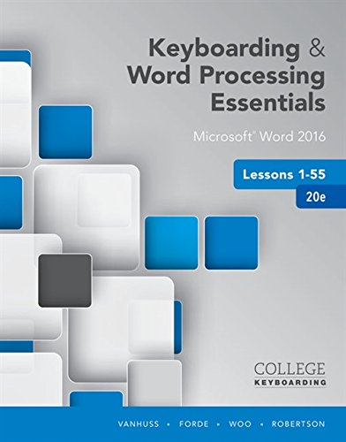 Download Ebook Keyboarding And Word Processing Essentials Lessons 1 55 MicrosoftR 2016 Spiral Bound Version College PDF Reader By Susie