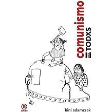 Comunismo para todxs.  Breve historia de cómo, al final, cambiarán las cosas (Anverso)
