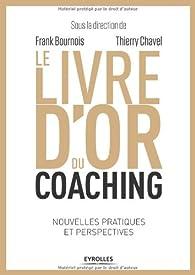 Le livre d'or du coaching par Thierry Chavel