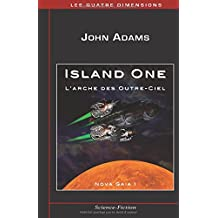 Island One: L'arche des Outre-Ciel (Nova Gaia, Band 1)