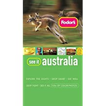 Fodor's See It Australia, 2nd Edition (Full-color Travel Guide, Band 2)