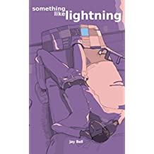 Something Like Lightning (Something Like... Book 5)