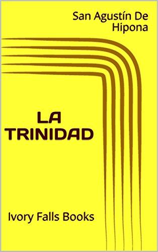 LA TRINIDAD por San Agustín De Hipona