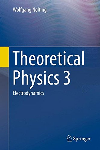 Theoretical Physics 3: Electrodynamics por Wolfgang Nolting