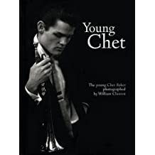 The Young Chet by William Claxton (1999-03-24)
