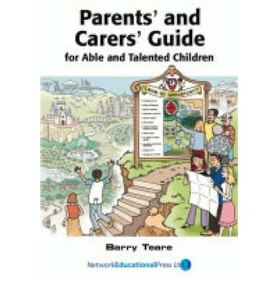 Parents' and Carers' Guide for Able and Talented Children (Paperback) - Common