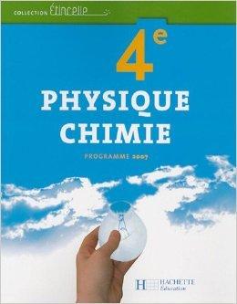 Physique Chimie 4e de Hachette Education ( 25 avril 2007 )