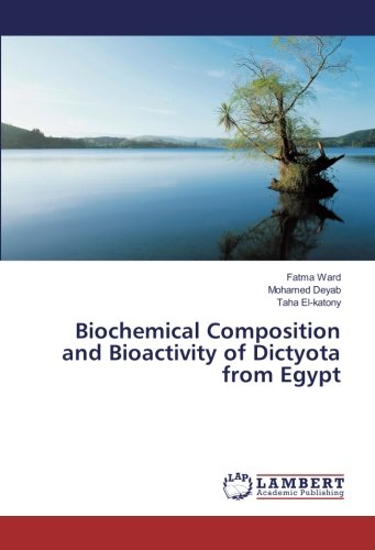 Biochemical Composition and Bioactivity of Dictyota from Egypt