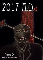 2017 A.D. (Italian Edition)