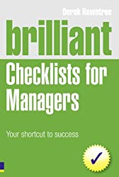 Brilliant Checklists for Managers: Your shortcut to success (Brilliant Business)