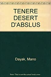 Ténéré : désert d'absolus