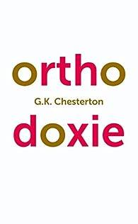 Orthodoxie par Gilbert Keith Chesterton
