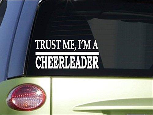 Car Decals and Stickers Trust me Cheerleader *H491* 8 inch Sticker Decal Cheer Cheerleading uniform