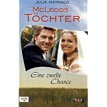 McLeods Töchter: Eine zweite Chance