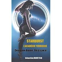 Starburst, L'Académie Terrienne: Deuxième année : Résistance