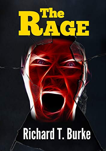 The Rage (English Edition) eBook: Richard T. Burke: Amazon.es ...