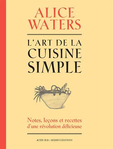 L'art de la cuisine simple par