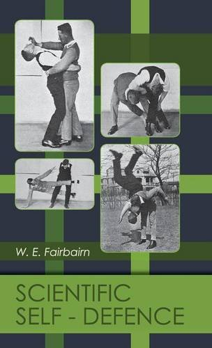 Scientific Self-defense por W.E. Fairbairn
