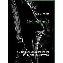 Nebelmond: Deinem Schicksal kannst du nicht entkommen