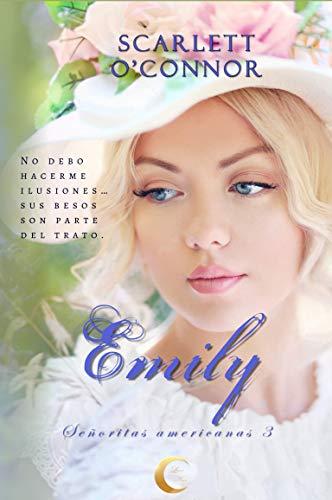 Emily (Señoritas americanas 3) de Scarlett O'Connor