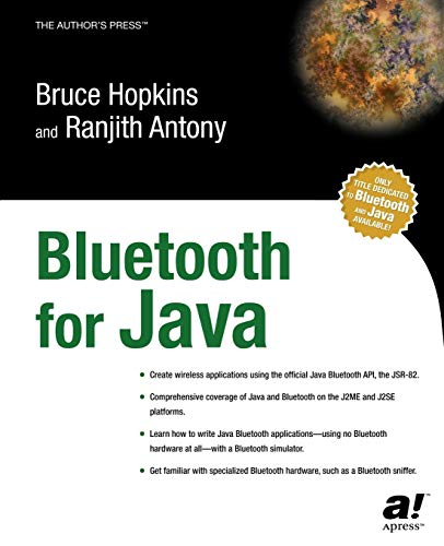 Bluetooth For Java (Books for Professionals by Professionals) Java Bluetooth