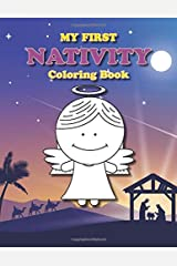 My First Nativity Coloring Book: Christian Christmas coloring book for the little ones (Coloring Books for Toddlers) Paperback