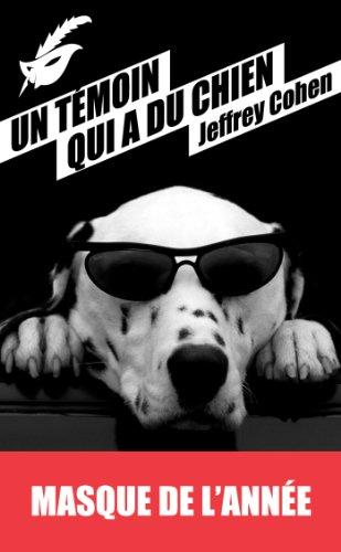 Un témoin qui a du chien: Prix du Masque de l'année 2013