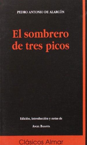El Sombrero De Tres Picos por Alarcon