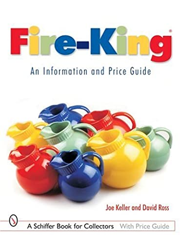 FIREKING AN INFORMATION & PRICE GUIDE: An Information and Price
