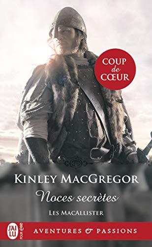 Les MacAllister (Tome 1) - Noces secrètes (J'ai lu Aventures & Passions t. 12874)